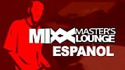 Mixx Masters Lounge - Español