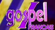 I Gospel - Francais