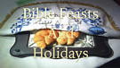 LoveIsrael.org - Bible Feasts and Holidays