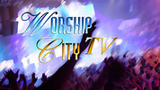 Worship City TV