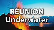 Réunion Underwater