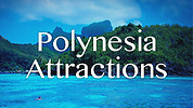 Polynesian Attractions