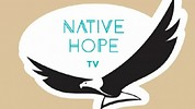 Native Hope TV Videos