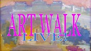 ARTWALK LIVE!