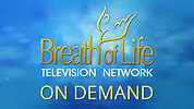 Breath of Life Television Network