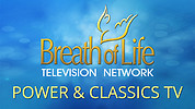 Breath of Life Experience the Power & Classics TV