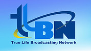 True Life Broadcasting Network