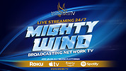 24/7 Live Streaming Channel - Mighty Wind Broadcasting Network TV