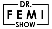 Dr. Femi Show