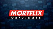 Mortflix Originals