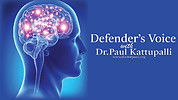 Defender's Voice with Dr.Paul Kattupalli