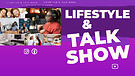 LIFESTYLE & TALK SHOW CHANNEL
