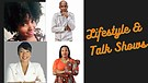 LIFESTYLE & TALK SHOW CHANNEL