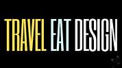 Travel Eat Design TV