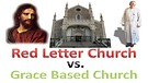 The inCORRECT Foundation of the Church, Stick to the Red Letters