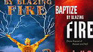 Book Two: Baptized by Blazing Fire (3/4) Intensi...