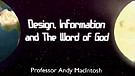 Design, Information, and the Word of God