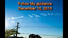 Follow My guidance - December 10, 2010