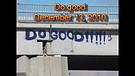 Do good - December 13, 2010