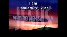 I am - January 26, 2011