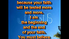 Your faith will be tested – August 15, 2011
