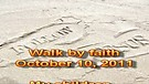 Walk by faith – October 10, 2011