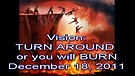 Vision: TURN AROUND or you will BURN – Decembe...