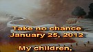Take no chance – January 25, 2012