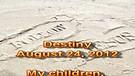 Destiny – August 24, 2012