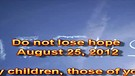 Do not lose hope – August 25, 2012