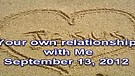 Your own relationship with Me – September 13, ...