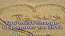 You must change – September 19, 2012