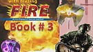 Book THREE:(3/4) Baptized by Blazing Fire, Spiritual Warfare