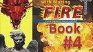 Book FOUR:(4/4) Baptized by Blazing Fire, Spirit...