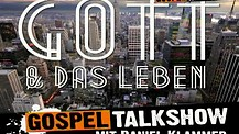 TALKSHOW - Gott & Das Leben