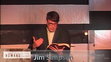 Romans Part 3: June 21, 2013: Jim Simpson