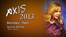 Axis 2013: Jane Hamon - Monday Morning - 11am
