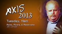 Axis 2013: Jim Laffoon - Tuesday Morning - 11am