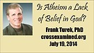 Is Atheism a Lack of Belief in God?