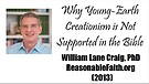 Young Earth Creationism Is Not In the Bible