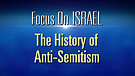 FOI Episode #2: History of Anti-Semitism