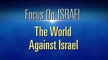 FOI Episode #9 :  The World Against Israel