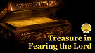 Treasure in Fearing God-Remnant Seed Ministries