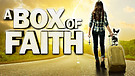 Box of Faith / Trailer
