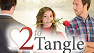 Two To Tangle / Trailer