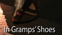 In Gramps Shoes / Trailer