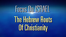 FOI Episode #20: Hebrew Roots of Christianity