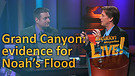 (3-06) Grand Canyon - Evidence for Noah's Flood (Creation Magazine LIVE!)