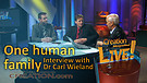 (3-21) One human family – an interview with Dr Carl Wieland (Creation Magazine LIVE!)
