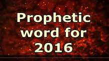 2016 Prophecy - Dr. Jerry Brandt - Year of Manifestation